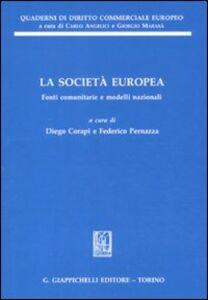 Libro La società europea. Fonti comunitarie e modelli nazionali