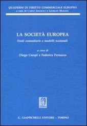 La società europea. Fonti comunitarie e modelli nazionali
