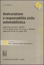 Assicurazione e responsabilità civile automobilistica. Con CD-ROM