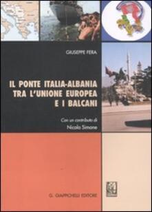 Il ponte Italia-Albania tra lUnione Europea e i Balcani.pdf