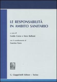 Camfeed.it Le responsabilità in ambito sanitario. Atti del convegno svoltosi il 13 luglio 2009 in Roma presso l'Accademia nazionale dei Lincei Image