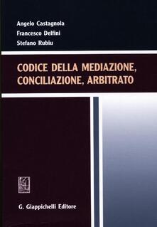Codice della mediazione, conciliazione, arbitrato.pdf
