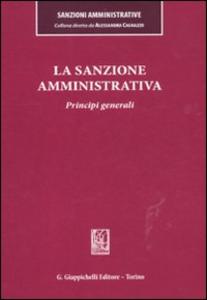Libro La sanzione amministrativa. Principi generali