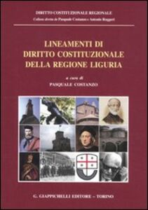 Libro Lineamenti di diritto costituzionale della regione Liguria