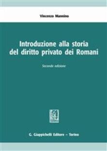Mercatinidinataletorino.it Introduzione alla storia del diritto privato dei romani Image