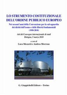 Atomicabionda-ilfilm.it Lo strumento costituzionale dell'ordine pubblico europeo Image