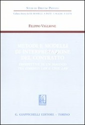 Metodi e modelli di interpretazione del contratto. Prospettive di un dialogo tra common law e civil law