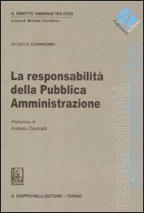 Libro La responsabilità della Pubblica Amministrazione Michele Corradino