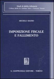 Libro Imposizione fiscale e fallimento Michele Mauro