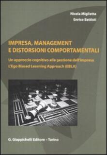 Grandtoureventi.it Impresa, management e distorsioni comportamentali. Un approccio cognitivo alla gestione dell'impresa. L'ego Biased Learning Approach (EBLA) Image