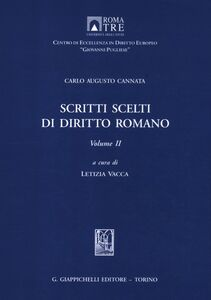 Libro Scritti scelti di diritto romano. Vol. 2 Carlo A. Cannata