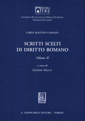Scritti scelti di diritto romano. Vol. 2