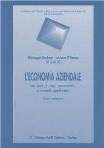 Foto Cover di L' economia aziendale nei suoi principi parametrici e modelli applicativi, Libro di  edito da Giappichelli