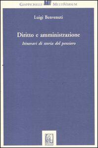 Foto Cover di Diritto e amministrazione. Itinerari di storia del pensiero, Libro di Luigi Benvenuti, edito da Giappichelli