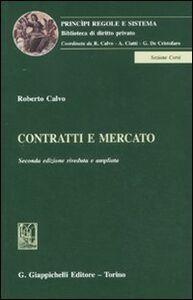 Libro Contratti e mercato Roberto Calvo