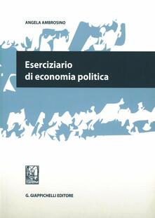 Eserciziario di economia politica.pdf