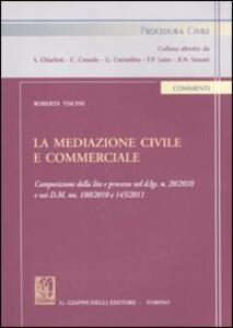 La mediazione civile e commerciale - Roberta Tiscini - copertina