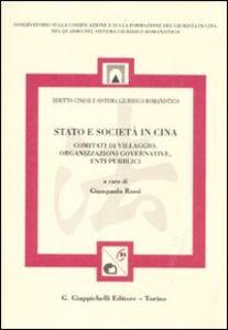 Foto Cover di Stato e società in Cina. Comitati di villaggio, organizzazione governative, enti pubblici, Libro di  edito da Giappichelli