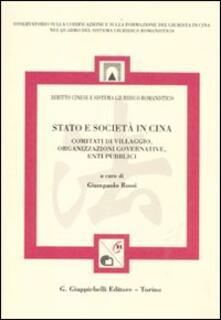 Stato e società in Cina. Comitati di villaggio, organizzazione governative, enti pubblici.pdf