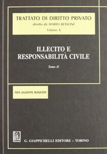 Foto Cover di Illecito e responsabilità civile. Vol. 2, Libro di P. Giuseppe Monateri, edito da Giappichelli
