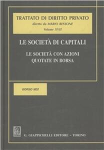 Le società di capitali. Le società con azioni quotate in borsa