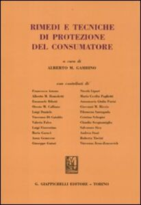 Libro Rimedi e tecniche di protezione del consumatore