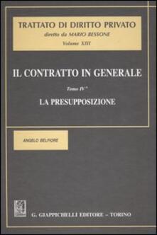 Il contratto in generale. Vol. 4: La presupposizione..pdf