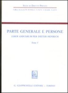 Foto Cover di Parte generale e persone. Liber amicorum per Dieter Henrich. Vol. 1, Libro di  edito da Giappichelli