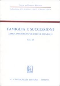 Libro Famiglia e successioni. Liber amicorum per Dieter Henrich. Vol. 2