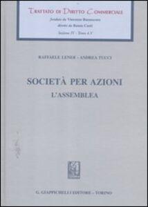Foto Cover di Trattato di diritto commerciale. Sez. IV. Vol. 4\5: Società per azioni. L'assemblea., Libro di Raffaele Lener,Andrea Tucci, edito da Giappichelli