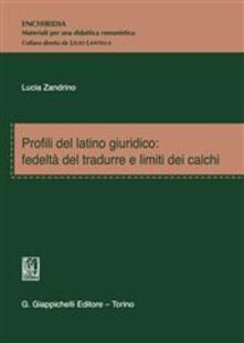 Osteriacasadimare.it Profili del latino giuridico. Fedeltà del tradurre e limiti dei calchi Image