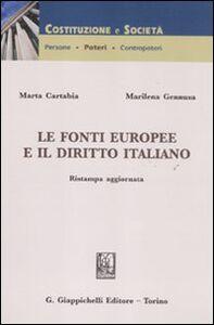Foto Cover di Le fonti europee e il diritto italiano, Libro di Marta Cartabia,Marilena Gennusa, edito da Giappichelli