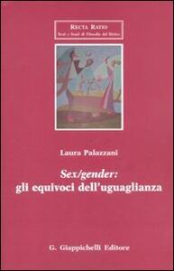 Sex/gender: gli equivoci dell'uguaglianza - Laura Palazzani - copertina