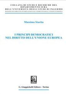 Libro I principi democratici nel diritto dell'Unione Europea assimo Starita