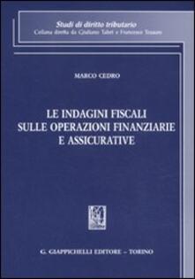 Le indagini fiscali sulle operazioni finanziarie e assicurative.pdf