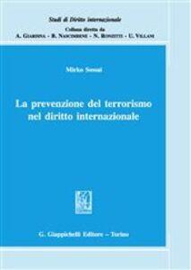 Libro La prevenzione del terrorismo nel diritto internazionale Mirko Sossai