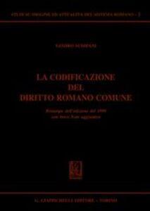 Libro La codificazione del diritto romano comune Sandro Schipani