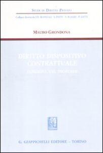 Foto Cover di Diritto dispositivo contrattuale. Funzioni, usi, problemi, Libro di Mauro Grondona, edito da Giappichelli