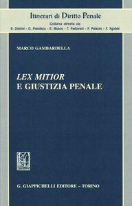 Libro Lex mitior e giustizia penale Marco Gambardella