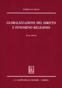 Globalizzazione del diritto e fenomeno religioso - Pasquale Lillo - copertina