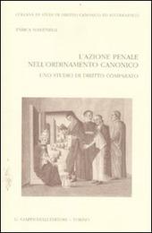 L' azione penale nell'ordinamento canonico. Uno studio di diritto comparato