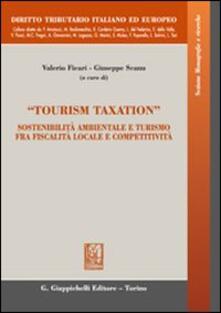 Listadelpopolo.it «Tourism taxation». Sostenibilità ambientale e turismo fra fiscalità locale e competitività Image