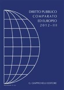 3tsportingclub.it Diritto pubblico comparato ed europeo 2012. Vol. 3 Image