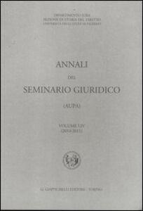 Libro Annali del seminario giuridico (2010-2011). Vol. 54