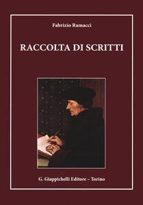 Raccolta di scritti: (1962-1971)-(1973-2006)-(2008-2013)