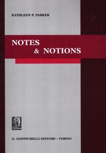 Notes & notions - Kathleen P. Parker - copertina