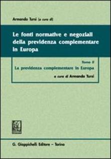 Voluntariadobaleares2014.es Le fonti normative e negoziali della previdenza complementare in Europa. Vol. 2: La previdenza complementare in Europa. Image