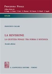 Writersfactory.it La revisione. La giustizia penale tra forma e sostanza Image