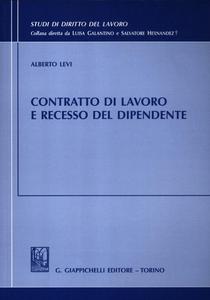 Libro Contratto di lavoro e recesso del dipendente Alberto Levi