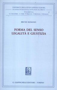 Libro Forma del senso. Legalità e giustizia Bruno Romano